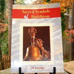SACRED SYMBOLS OF BUDDHISM BY J.R. SANTIAGO (PAPERBACK)
